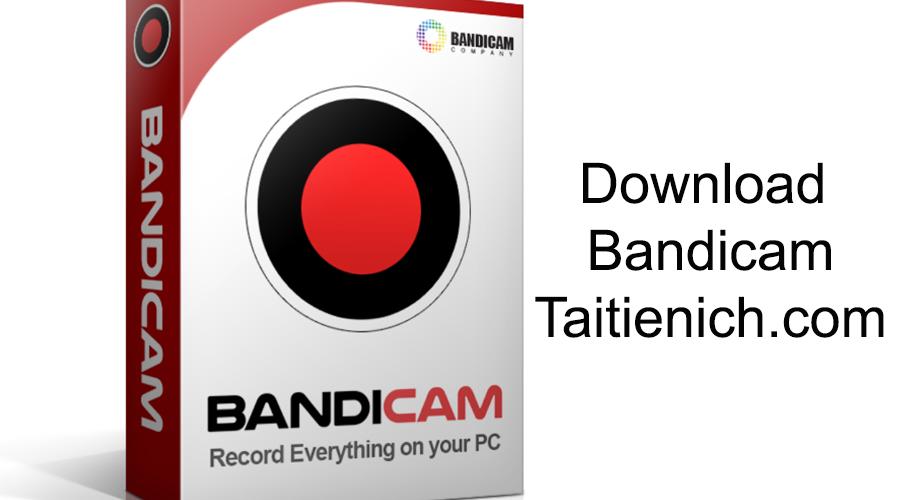 Download Bandicam phiên bản mới nhất